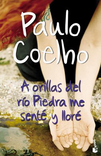 Книга Пауло Коэльо - На берегу Рио-Пьедра села я и заплакала